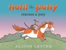 Noni the Pony Rescues a Joey, Hardback Book