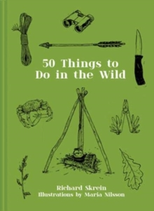 50 Things to Do in the Wild, Hardback Book