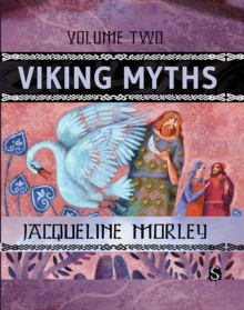 Viking Myths: Volume Two, Hardback Book