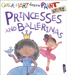 Quick Start: Princesses & Ballerinas, Paperback / softback Book