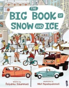 The Big Book Of Snow and Ice, Hardback Book