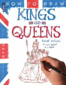 How To Draw Kings and Queens, Paperback Book