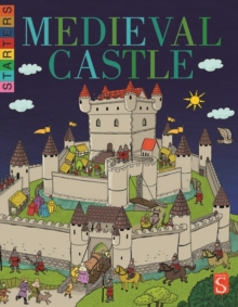 Starters: Life In A Medieval Castle, Paperback / softback Book