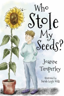 Who Stole My Seeds?, Paperback / softback Book