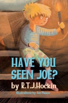 Have you seen joe?, Paperback / softback Book