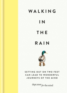 Walking in the Rain : Discover mindfulness on the go, EPUB eBook