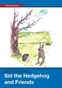Sid the Hedgehog and Friends, Paperback Book