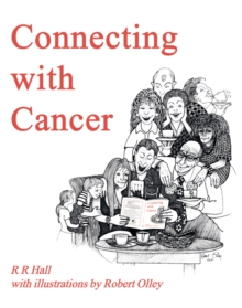Connecting with Cancer, Hardback Book