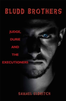 Bludd Brothers - Judge, Durie and the Executioners, Paperback Book