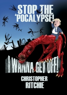 Stop The 'Pocalypse! I Wanna Get Off!, Paperback Book
