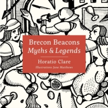 Myths & Legends of the Brecon Beacons, Hardback Book