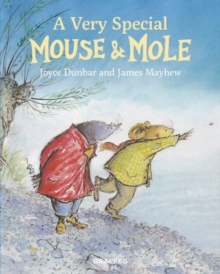 A Very Special Mouse and Mole, Hardback Book