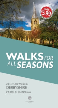 Walks for all Seasons Derbyshire, Paperback / softback Book