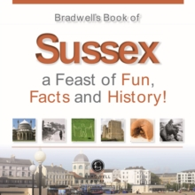 Bradwells Book of Sussex, Paperback / softback Book
