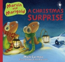 Marvin and Marigold : The Christmas Surprise No. 2, Hardback Book