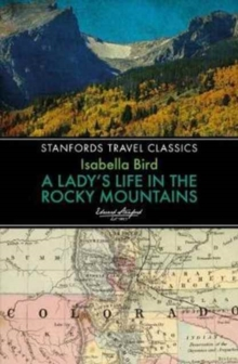 Lady's Life in the Rocky Mountains, Paperback Book