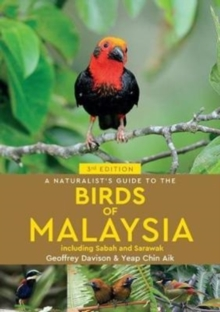 A Naturalist's Guide To Birds of Malaysia (3rd edition), Paperback Book