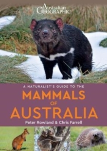 A Naturalists's Guide to the Mammals of Australia, Paperback Book