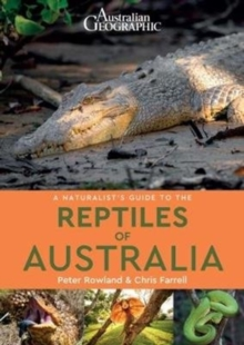 A Naturalist's Guide to the Reptiles of Australia, Paperback / softback Book