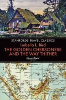 Golden Chersonese and the Way Thither, Paperback Book