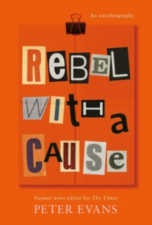 Rebel with a Cause, Hardback Book