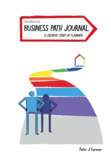 Business Path Journal : A Creative Start-Up Planner, Paperback Book