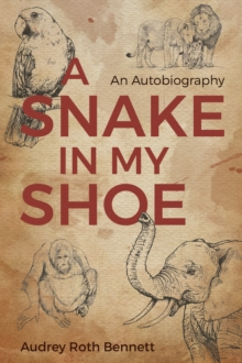 A Snake in My Shoe, Hardback Book