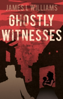Ghostly Witnesses, Paperback Book