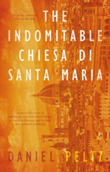The Indomitable Chiesa de Santa Maria, Paperback Book