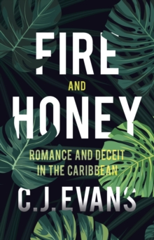 Fire and Honey, Paperback Book