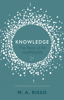Knowledge: The Root of All Happiness, Paperback Book