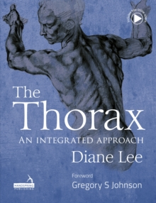 The Thorax : An integrated approach, Hardback Book