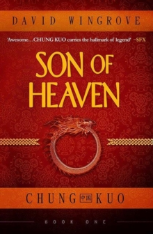 Son of Heaven : Chung Kuo Book 1, Paperback Book