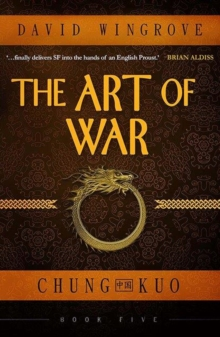 The Art of War : Chung Kuo Book 5, Paperback Book