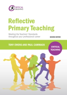 Reflective Primary Teaching : Meeting the Teachers Standards throughout your professional career, EPUB eBook