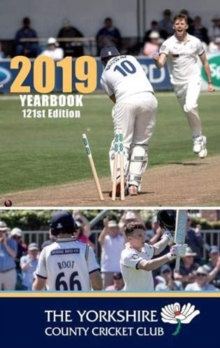 The Yorkshire County Cricket Club Yearbook 2019, Hardback Book