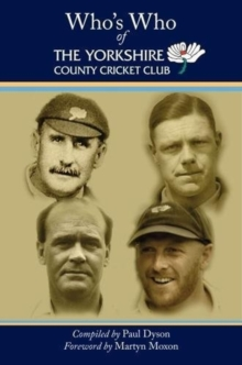 Who's Who of The Yorkshire County Cricket Club, Hardback Book