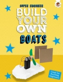 Build Your Own Boats : Super Engineer, Paperback / softback Book