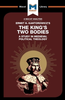 The King's Two Bodies : A Study in Medieval Political Theology, Paperback Book