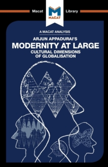 Modernity at Large : Cultural Dimensions of Globalisation, Paperback Book