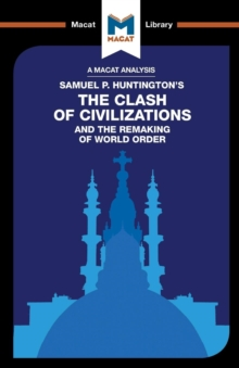 An Analysis of Samuel P. Huntington's The Clash of Civilizations and the Remaking of World Order, Paperback / softback Book