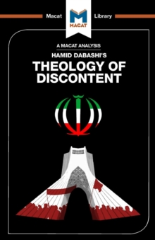 Theology of Discontent : The Ideological Foundation of the Islamic Revolution in Iran, Paperback Book