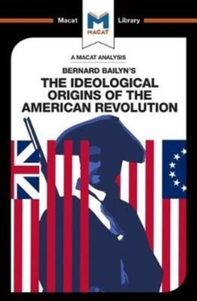 The Ideological Origins of the American Revolution, Paperback Book