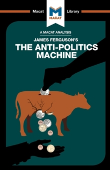 The Anti-Politics Machine, Paperback Book