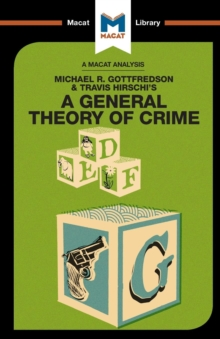 A General Theory of Crime, Paperback Book