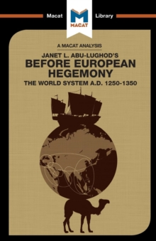 Before European Hegemony : The World System A.D. 1250 - 1350, Paperback Book