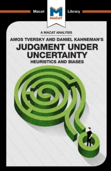 Judgment Under Uncertainty : Heuristics and Biases, Paperback Book