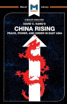 China Rising : Peace, Power and Order in East Asia, Paperback Book