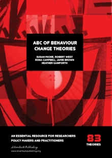 ABC of Behaviour Change Theories, Paperback / softback Book
