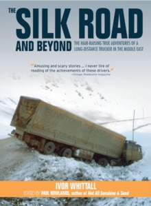 The Silk Road and Beyond, Hardback Book